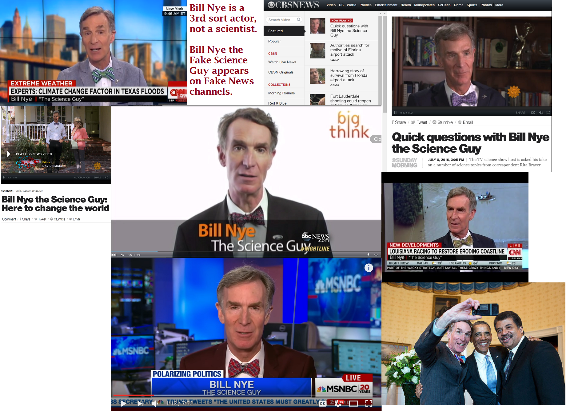 Bill Nye the Fake Science Guy Collage from ABC, CBS, MSNBC, CNN.