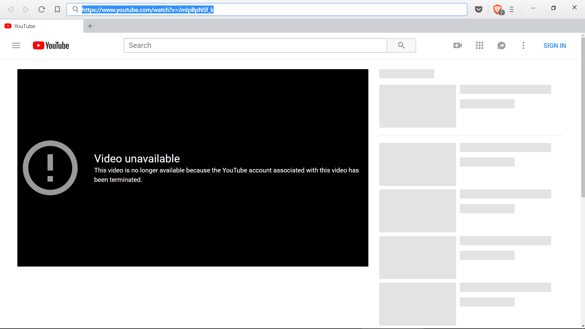 Youtube shows no video and says that the account has been deleted
