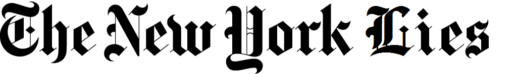 Parody on the NY Times logo: The New York Lies: All the Lies that are Left to Print